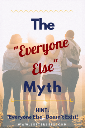 the myth of everyone else